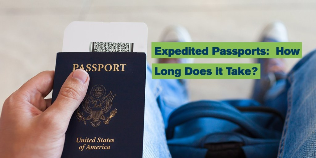 Services How Long Does it Take to Get an Expedited Passport