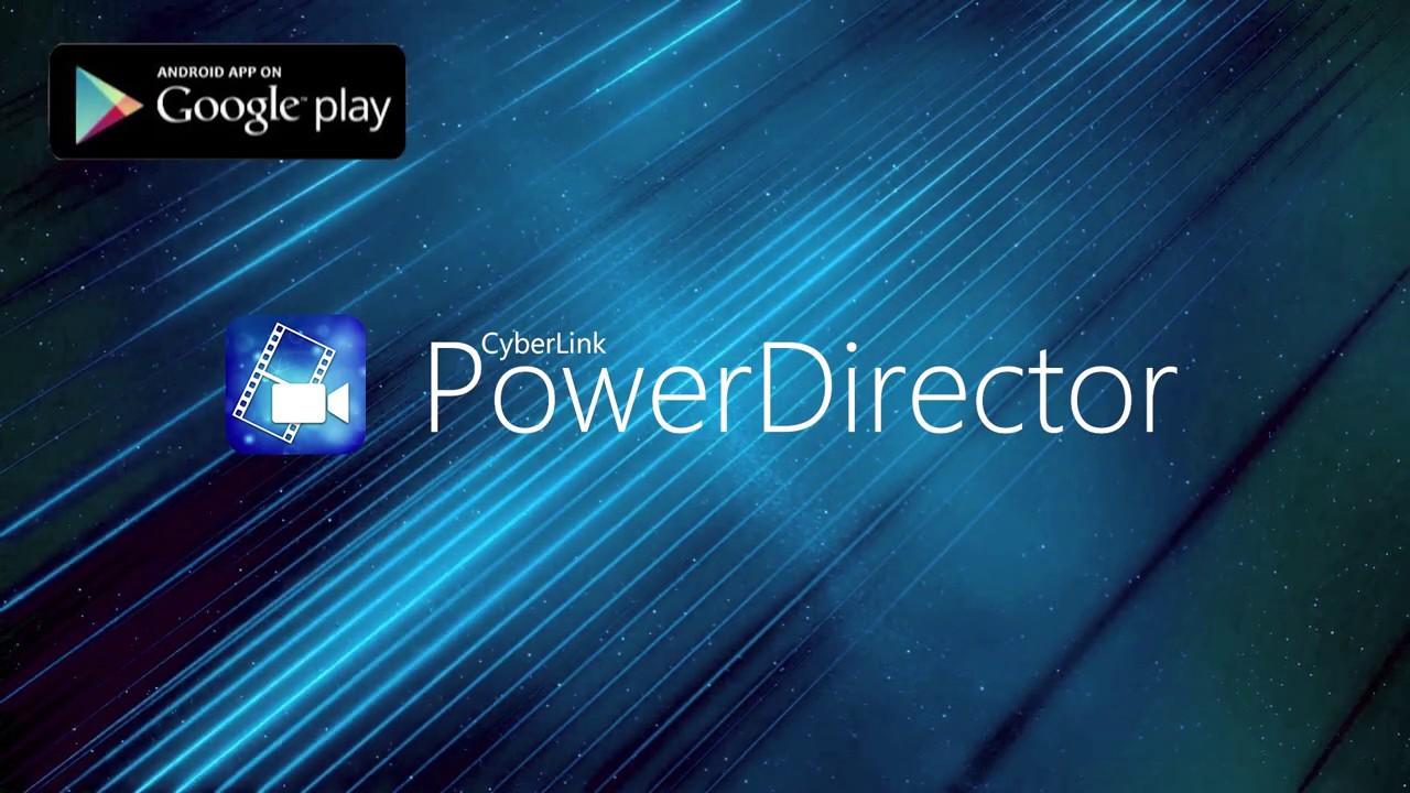 download aplikasi edit video Power Director