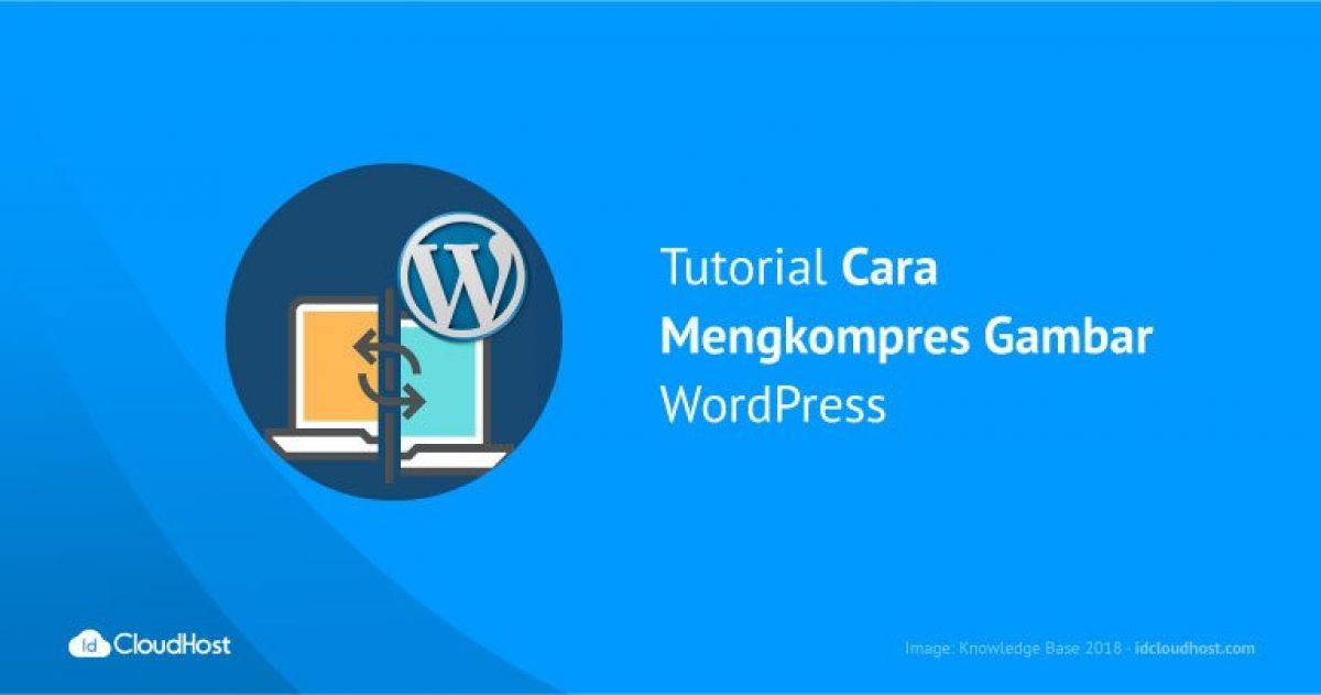 cara mengkompres gambar di wordpress